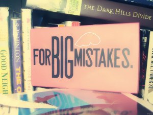 Image: For Big Mistakes