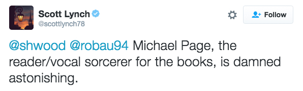 "Tweet: ""Michael Page, the reader/vocal sorcerer for the books, is damned astonishing."""