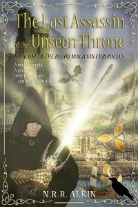 """Cliche High Fantasy Cover: """"The Last Assassin of the Unseen Throne"""""""