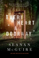 Book Cover: Every Heart a Doorway