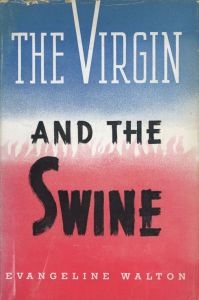 First edition jacket: The Virgin and the Swine