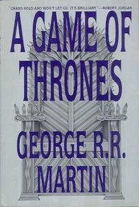 1st edition book cover: A Game of Thrones 1996