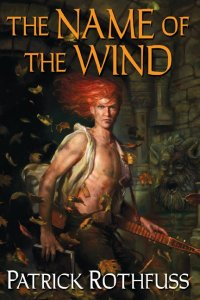 1st edition book cover: The Name of the Wind