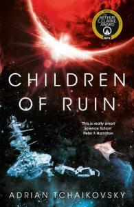 Book Cover: Children of Ruin by Adrian Tchaikovsky